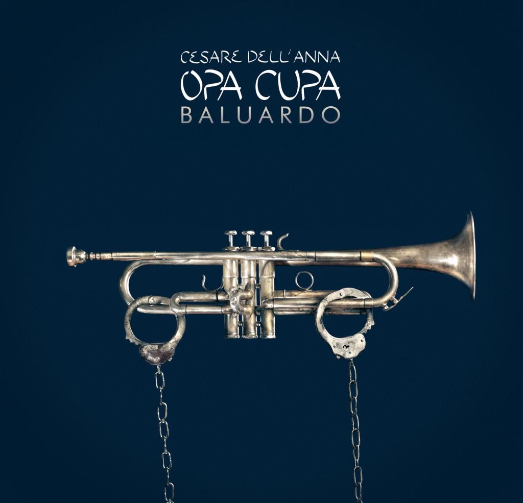 """Concept album Opa Cupa """"Baluardo"""""""